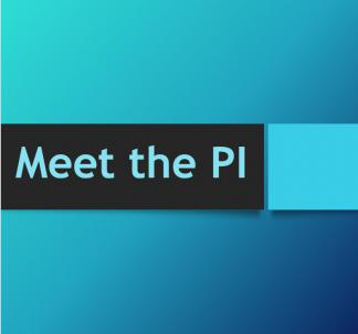 Meet the PI Lecture